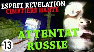 UN ESPRIT ME PRÉDIT ATTENTAT EN RUSSIE DANS UN CIMETIÈRE HANTÉ [CHOC] (Chasseur de Fantômes) URBEX