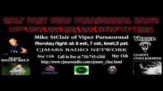 Half Past Dead Paranormal Radio Mike StClair show