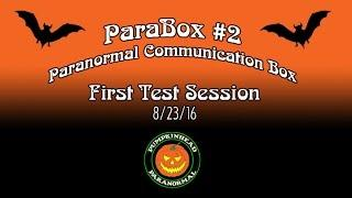The ParaBox #2 - Paranormal Communication Box - First Test
