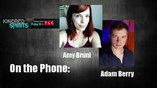Ep476: Amy Bruni and Adam Berry from 'Kindred Spirits'