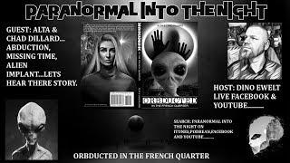 PARANORMAL INTO THE NIGHT Alien Abduction In New Orleans PART 2