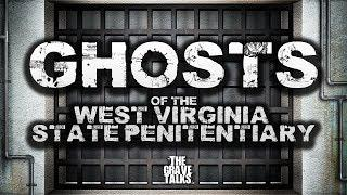Ghosts of The West Virginia State Penitentiary | Haunted Places Podcast