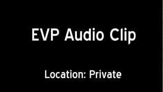 EVP - Private Home