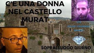 SOPRALLUOGO CASTELLO MURAT
