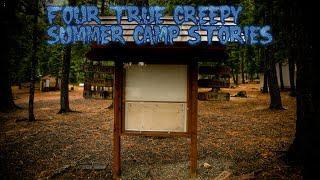4 True Creepy Summer Camp Stories (Ft. Eden)