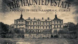 The Haunted Estate Podcast- First Episode- The Haunted Jewelry Box