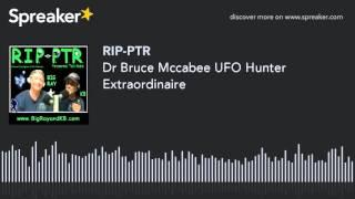 Dr Bruce Mccabee UFO Hunter Extraordinaire (part 6 of 8)