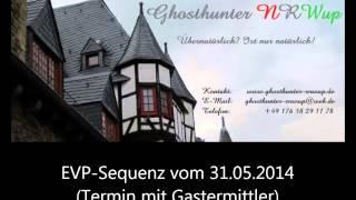 Ghosthunter-NRWup / Untersuchung in Köln mit Gästen 31.05.2014