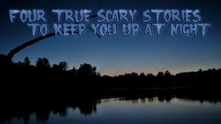 4 True Scary Stories To Keep You Up At Night Vol.4 (Ft. LadyWhiteRabbit)