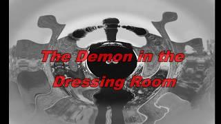 Elite Paranormal Society - A Demon in the Dressing Room