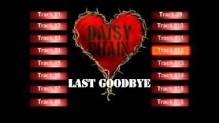 Daisy Chain - Last Goodbye   (From unnamed rock album. 1999)
