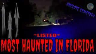 LISTED THE MOST HAUNTED CEMETERY IN FLORIDA {ANCLOTE CEMETERY}!