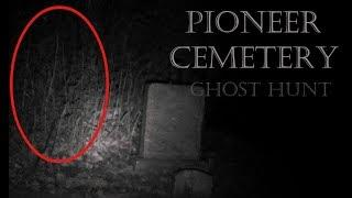 Ghost Hunt - Pioneer Cemetery (Wadena, Minnesota.)