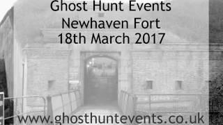 Newhaven Fort ghost hunt - 18th March 2017 - EVP 2