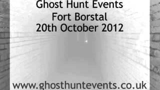 Fort Borstal, Rochester - Real Ghost Voice EVP