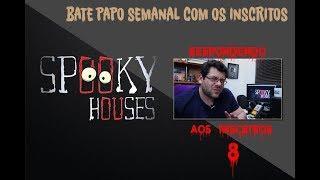 Spooky responde aos inscritos - Episódio 8