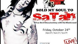 Paranormal Review Radio: Sold My Soul To Satan: True Devil-Documentary with Kai Blackwood