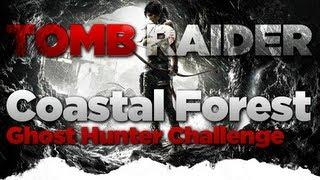 Tomb Raider Coastal Forest Ghost Hunter Challenge Location Guide