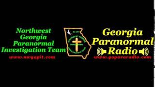 Georgia Paranormal Radio - Episode 036 - The Final Word
