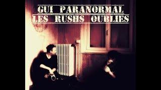 Gui Paranormal. Les rushs oubliés Part 1