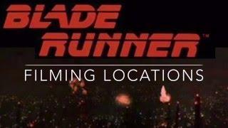 Blade Runner Filming Locations