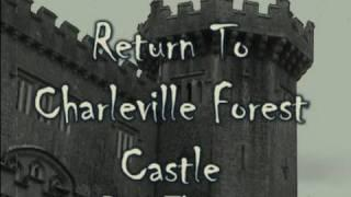 RETURN TO HAUNTED CHARLEVILLE FOREST CASTLE - PART 3