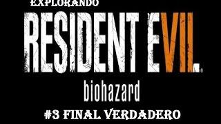 Explorando Resident Evil 7, Final verdadero