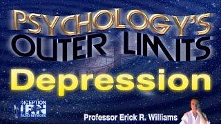 Prof. Erick Williams - Beating Depression - Psychology's Outer Limits