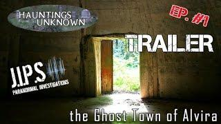 Hauntings Unknown - the Ghost Town of Alvira, Episode Trailer | Official