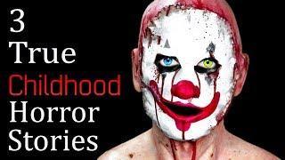 3 True Creepy and Disturbing Childhood Horror Stories