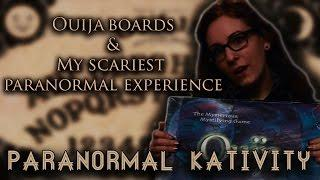 Ouija Boards and My Scariest Paranormal Experience