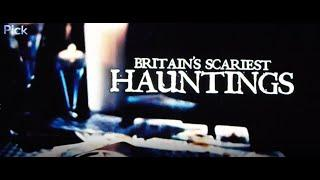 Britains Scariest Places - Kelvedon Hatch S.1 Ep6