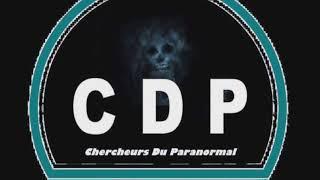 CDP au cœur de l étrange émission W9 poltergeist