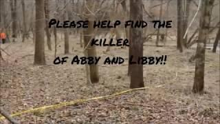 Abby Williams & Libby German Crime Scene - Please Help Find Their Killer