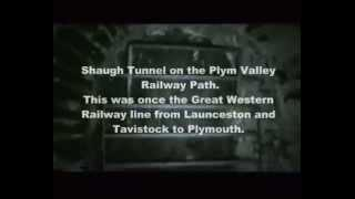 Members Footage Shaugh Tunnel 2009