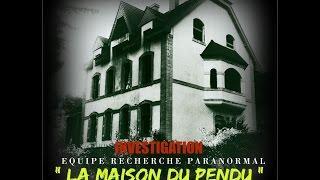 """INVESTIGATION """" La Maison Du Pendu """" - Le Retour !"""
