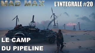 ☠ MAD MAX L'INTÉGRALE #20 Le Camp du Pipeline [FR]