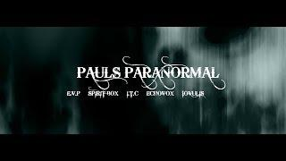 Paul's Paranormal- Channel Trailer
