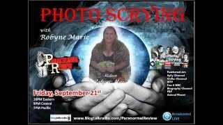 Paranormal Review Radio - Photo Scrying with Robyne Marie