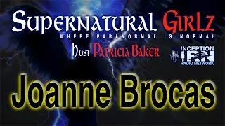 Joanne Brocas - Miracles & Healing - Supernatural Girlz