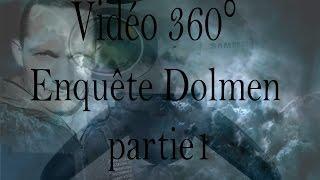 Enquête 360° dolmen part1