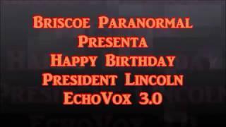 EchoVox 3.0 Happy Brthday Mr. President