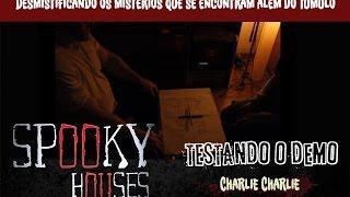 Spooky Houses - Testando o Demo - Charlie Charlie