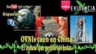 OVNIs En China (El Cohete Que Perdió Las Bolas) - Evidencia X - Cesar Buenrostro