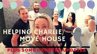 Helping Charlie move house | plus some haunted updates!