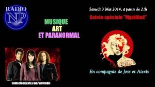 Radio NP - Emission du 03/05/14. Ophy Raven reçoit le groupe Mystified