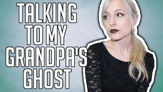 TALKING TO MY GRANDPA'S GHOST | MY FIRST GHOST HUNTING EXPERIENCE