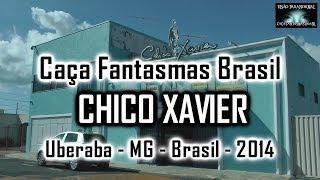 Caça Fantasmas Brasil visita a Casa de Chico Xavier Uberaba