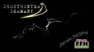 Radio FFH Interview mit Ghosthunter Germany (25.10.09)