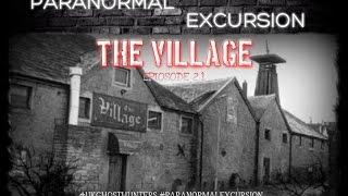 Paranormal Excursion - The Village Episode S02E02